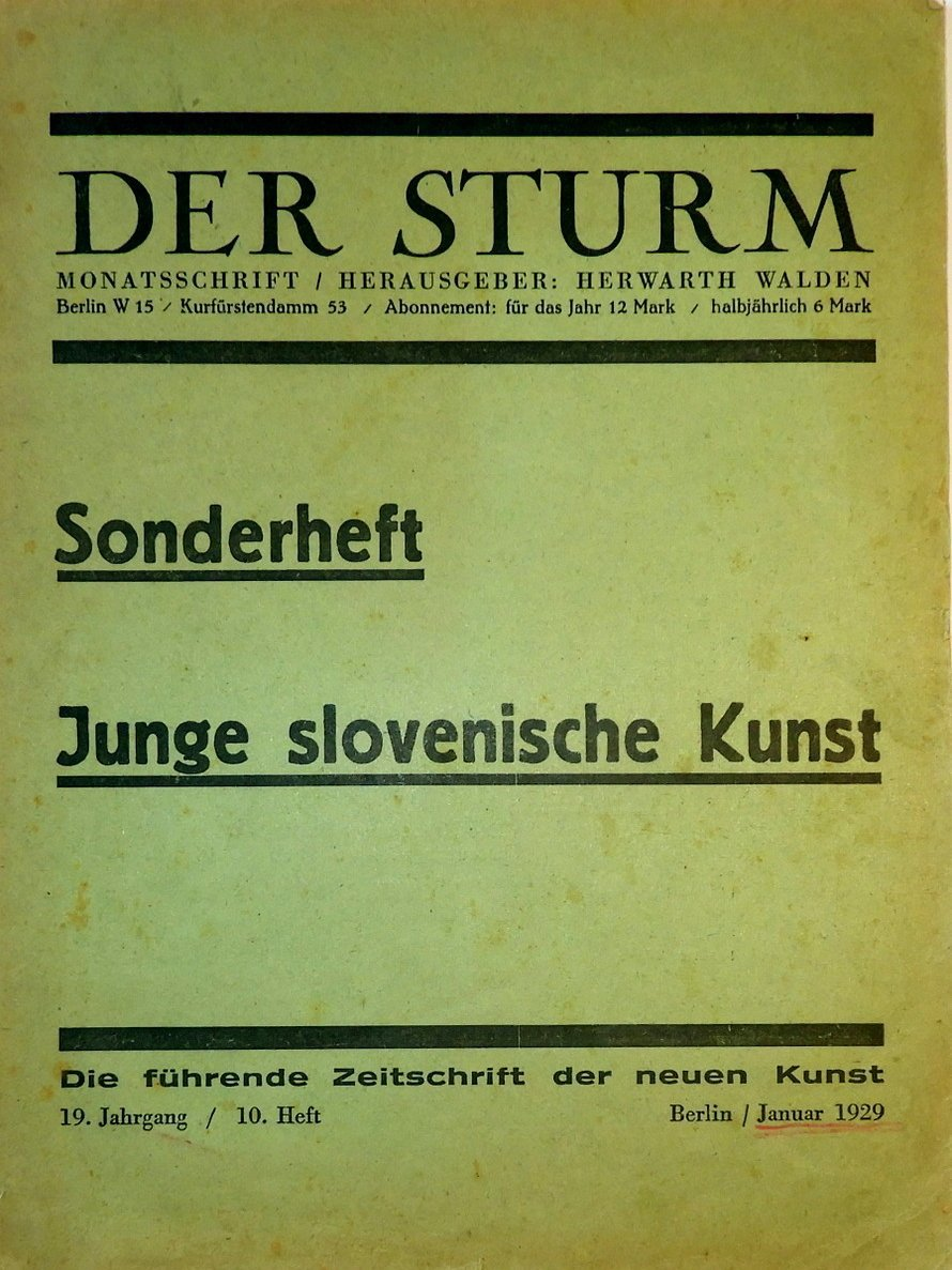 A reprint of a German magazine Der Sturm was made for the occasion of the exhibition Der Sturm in slovenska historina avantgarda (Der Sturm and Slovenian Historical Avantgarde) in the Galerija 001 in Ljubljana in 2011.