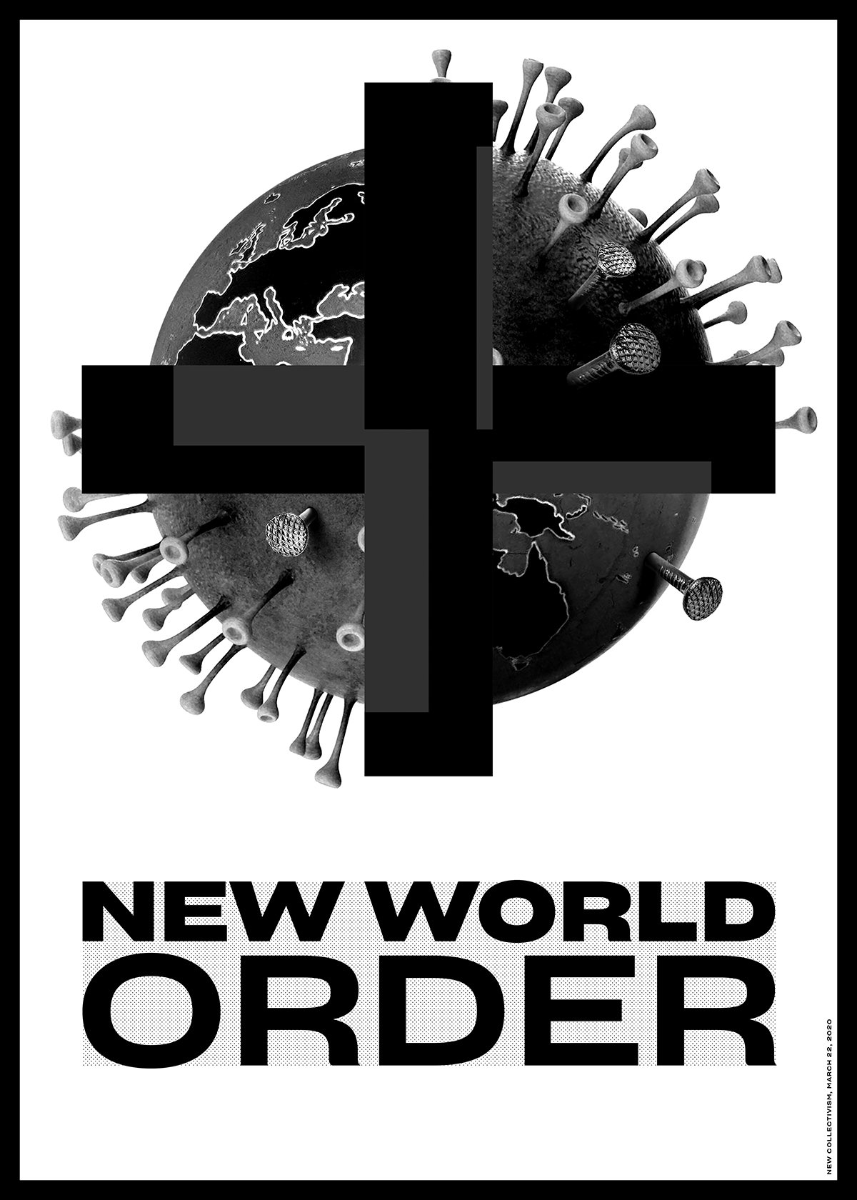 New World Order poster by New Collectivism.